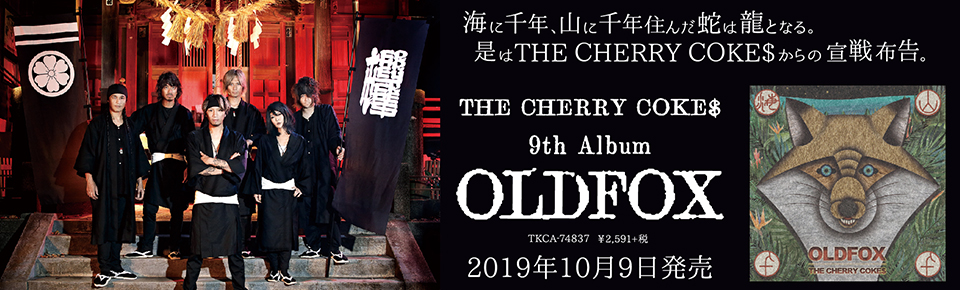 THE CHERRY COKE$「OLDFOX」