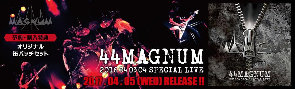 44MAGNUM「44MAGNUM 040304 SPECIAL LIVE」