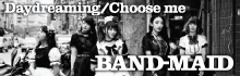 BAND-MAID「Daydreaming/Choose me」